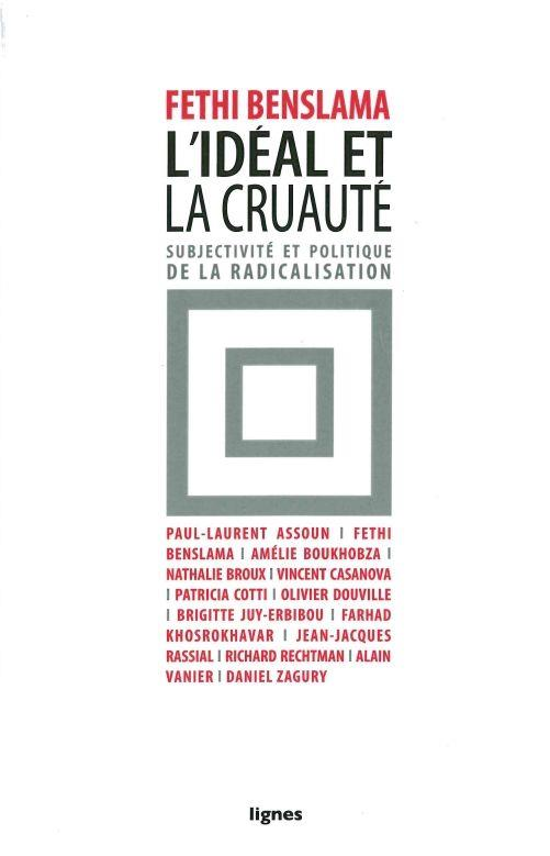 L' IDEAL ET LA CRUAUTE